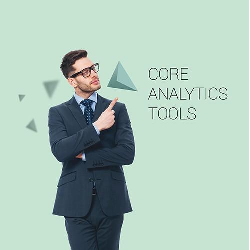 Core Analytics Tools