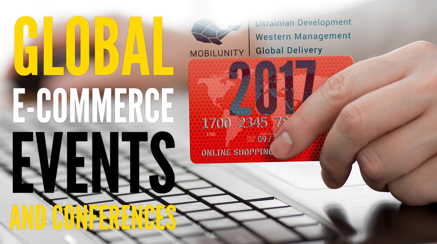 List of global events and eCommerce conferences in 2017