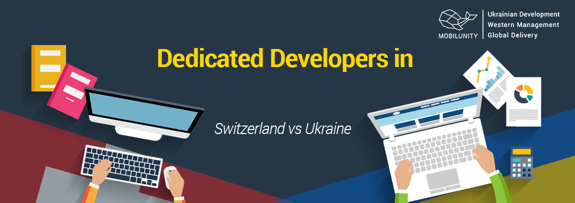 choosing Swiss developers or Ukrainian team