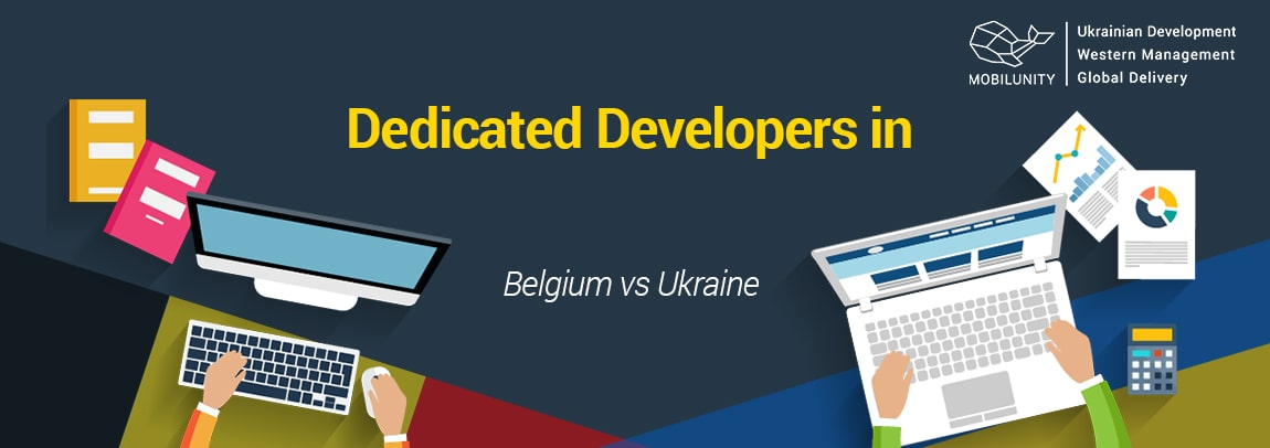 Belgium dedicated team vs Ukrainian developers