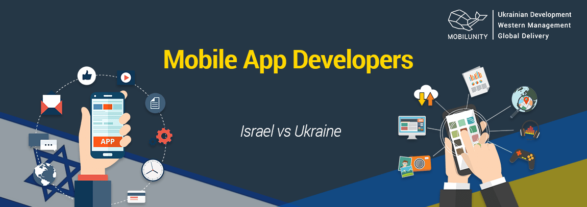 mobile app developers Israel vs Ukraine