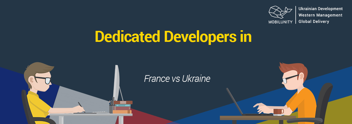 hire developers Paris or in Kyiv at all-inclusive and reasonable rate