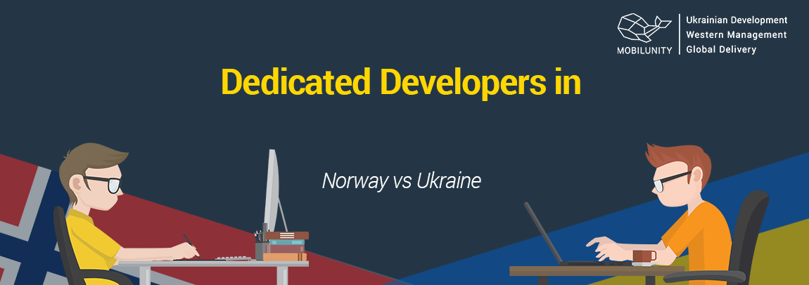 hire developers in Norway or choose Ukraine