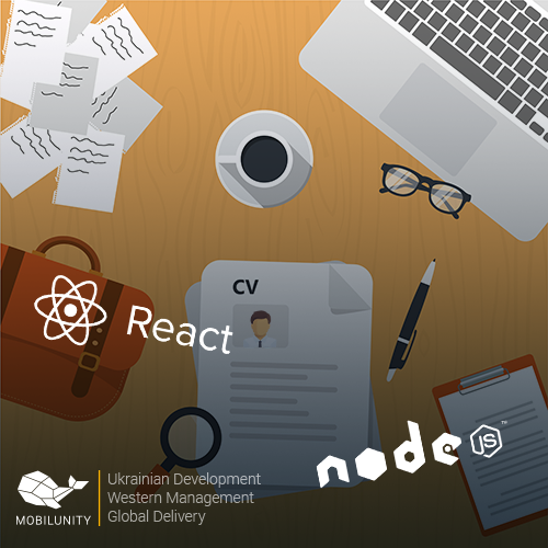 A Few CVs of ReactJS and Node developers | Mobilunity