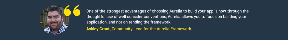 Ashley Grant, Community Lead for the Aurelia Framework