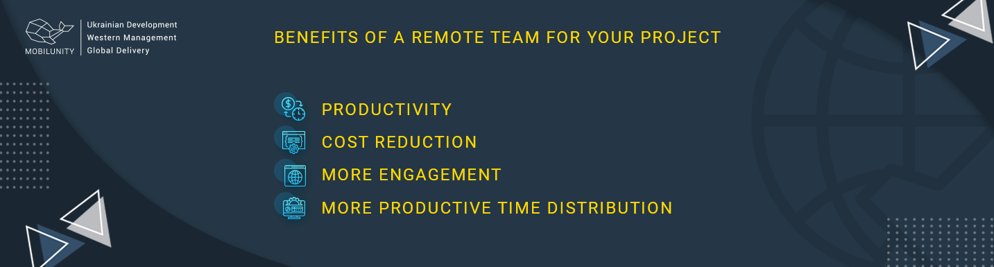 benefits of the remote team for project