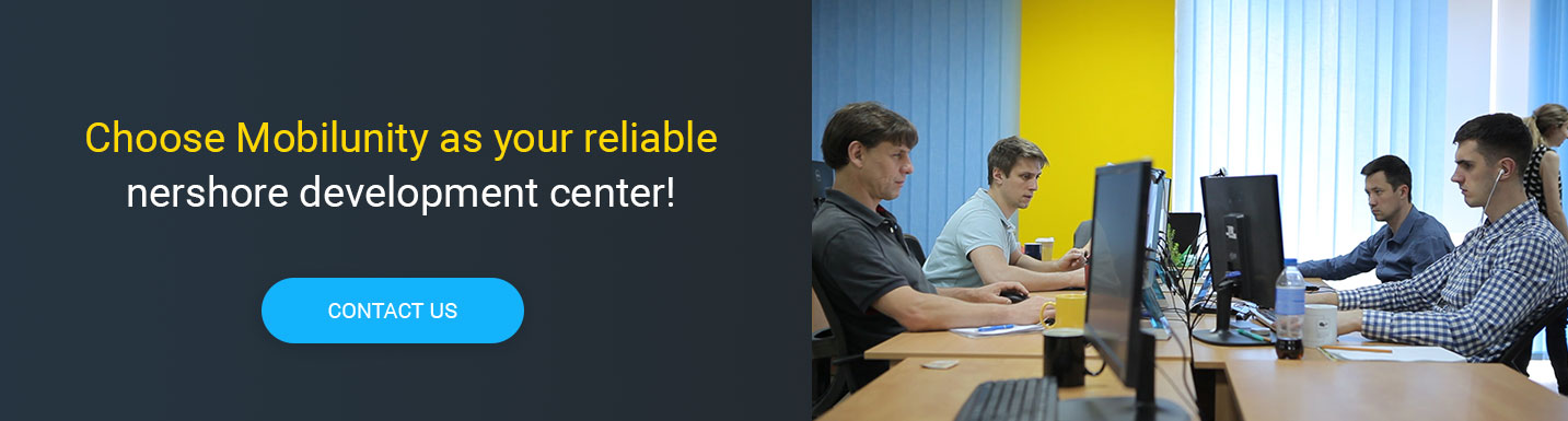 Choose Mobilunity as your reliable nearshore development center