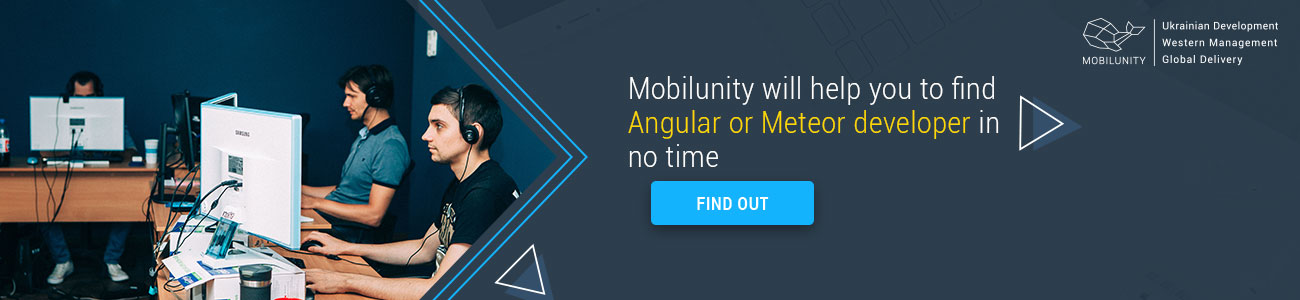 mobilunity will find angularjs or meteor developer