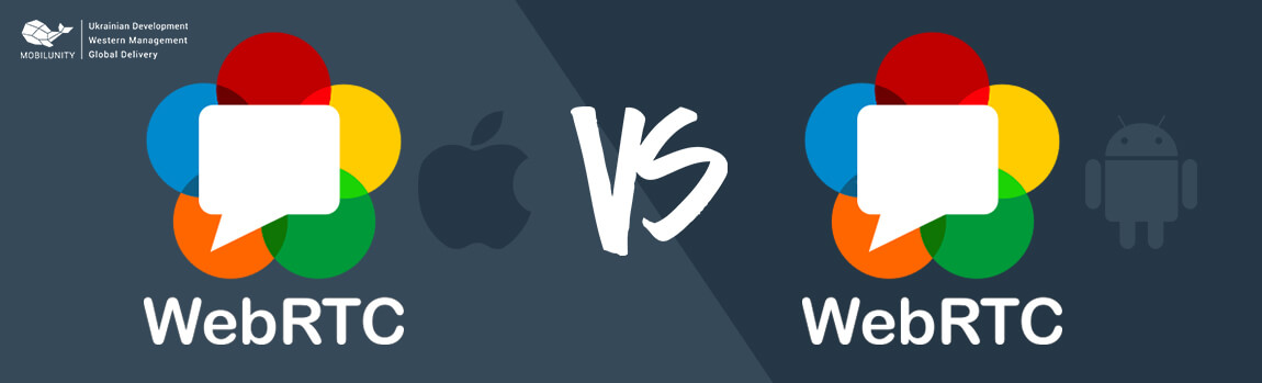 webrtc ios vs webrtc android