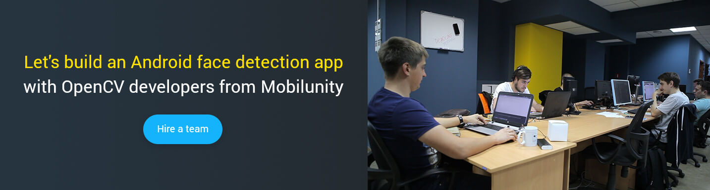 Experienced OpenCV Android Developer for Hire Online | Mobilunity