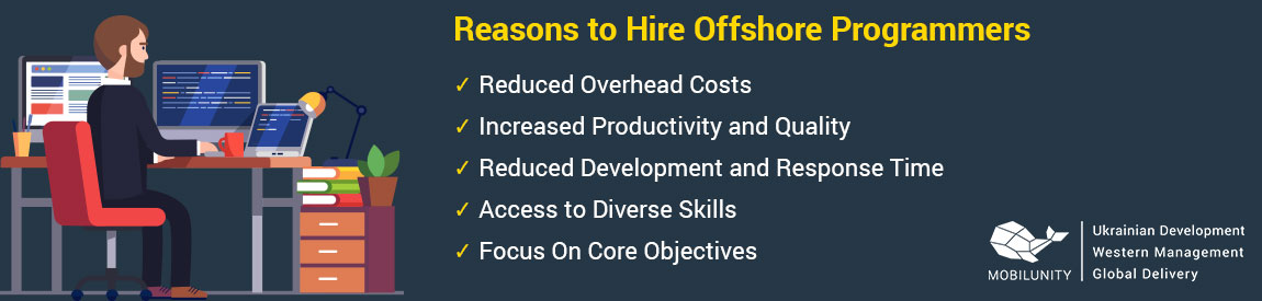 reasons to hire offshore programmers