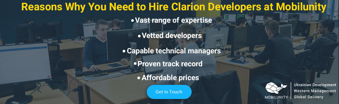 reasons to hire clarion professional developer with Mobilunity