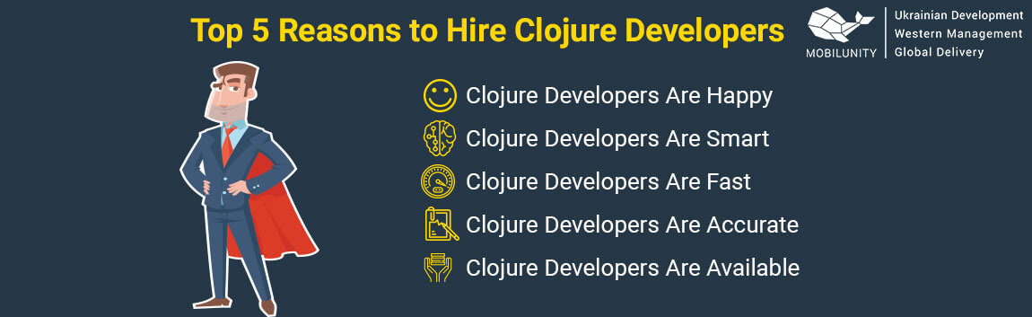 reasons to hire clojure programmer