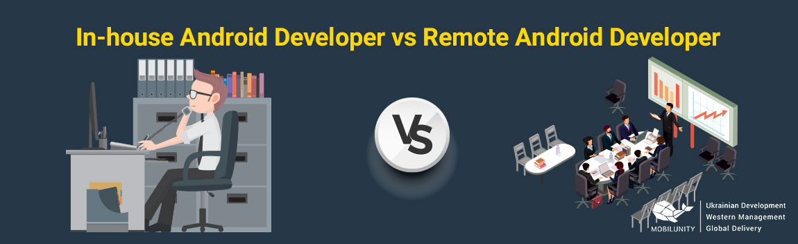 remote Android development team vs in-house
