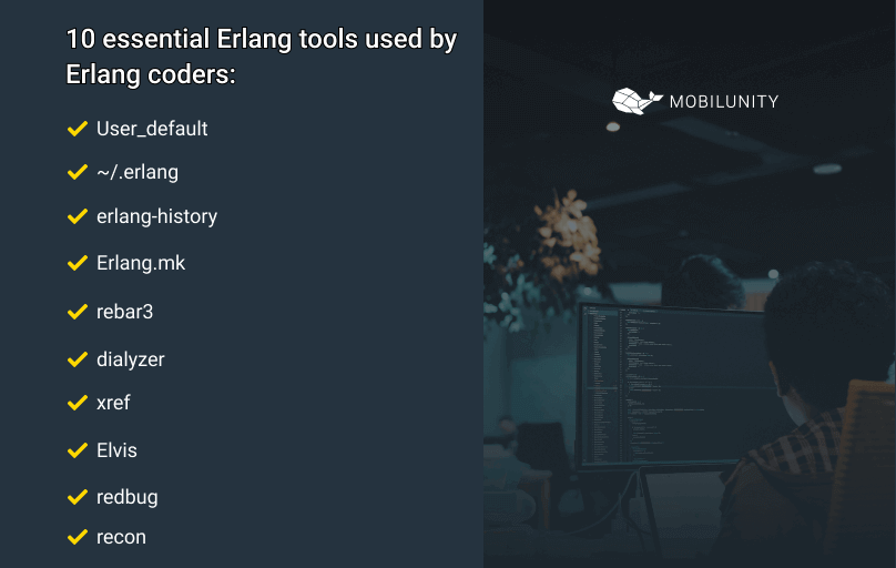 tools used by erlang developers