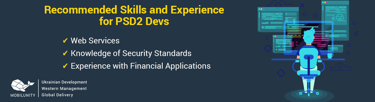 recommended skills and experience for psd2 devs