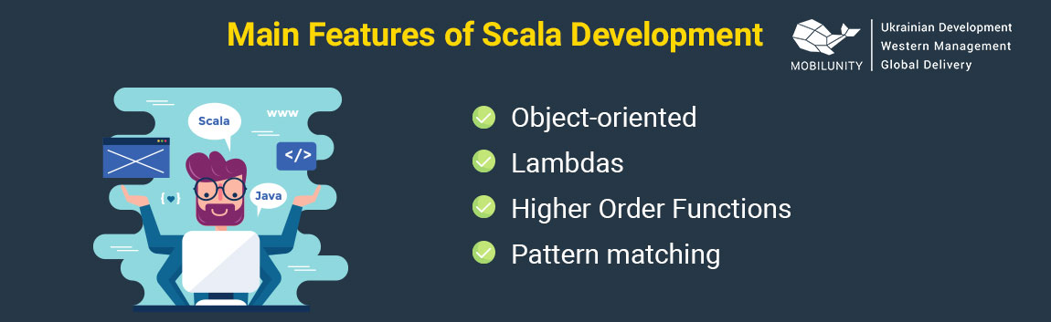 main features of scala development