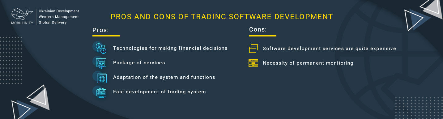 pros and cons of trading software development