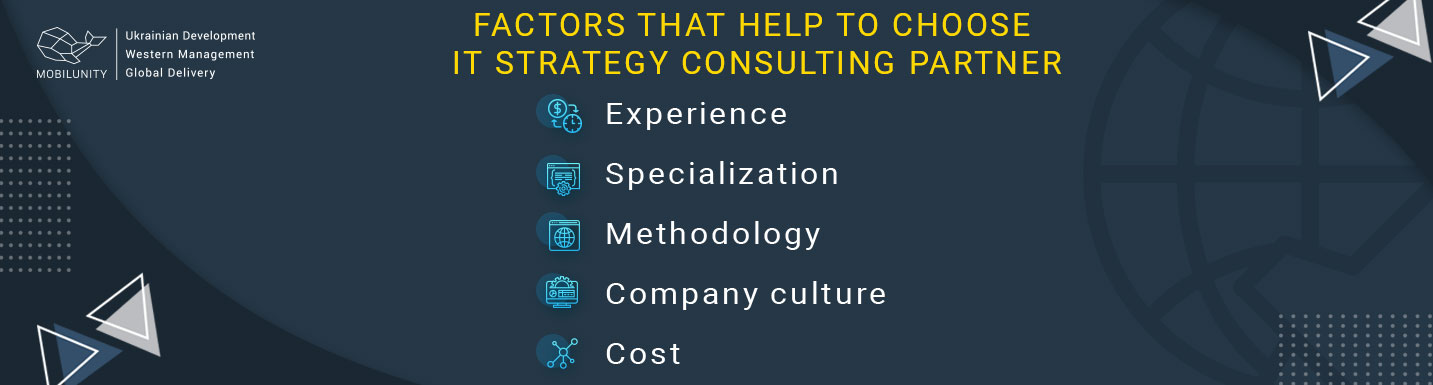 factors to choose information technology strategy consulting partner
