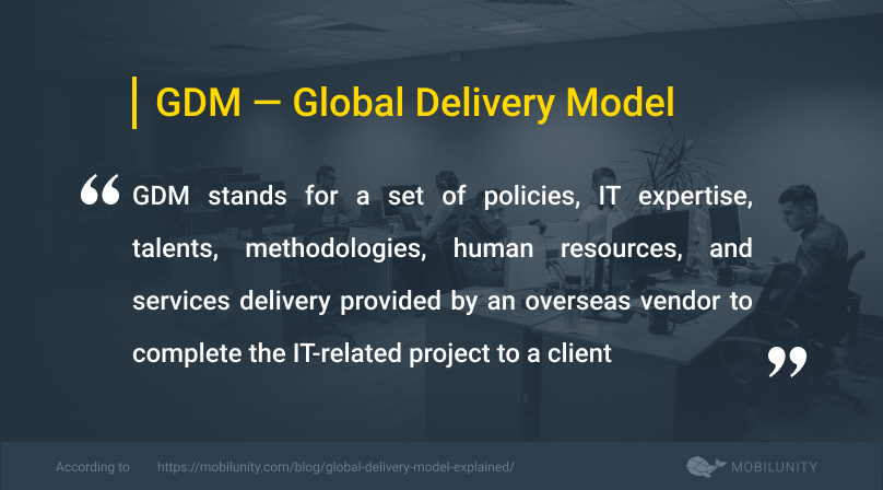 global delivery model or gdm definition