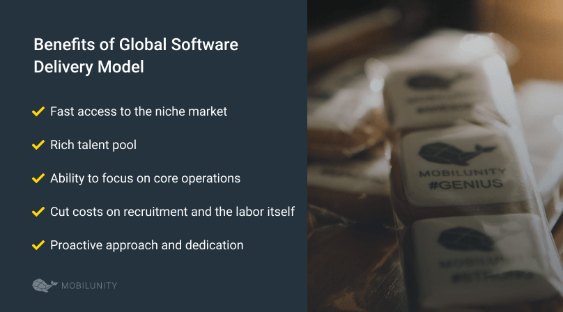 global software delivery model benefits