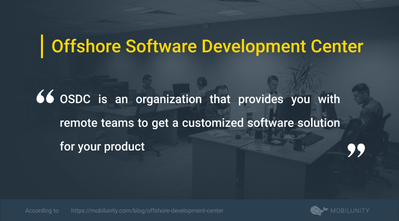 offshore software development center or osdc definition