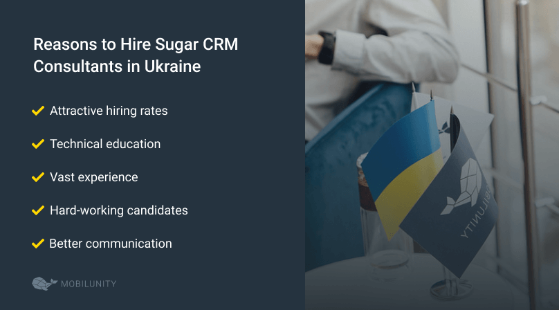 reasons to hire Sugar CRM developers from Ukraine