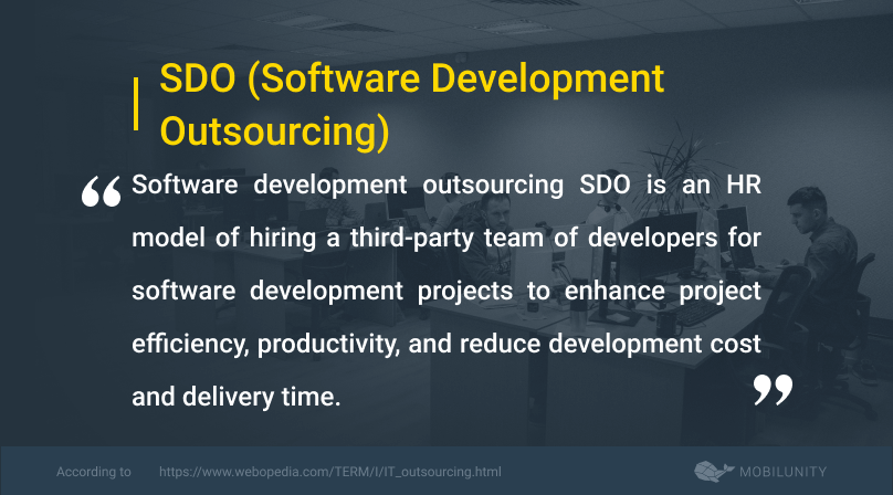 software development outsourcing or sdo definition