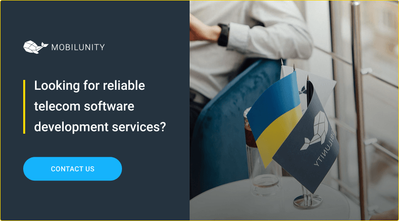 work with mobilunity to get reliable telecom software development services