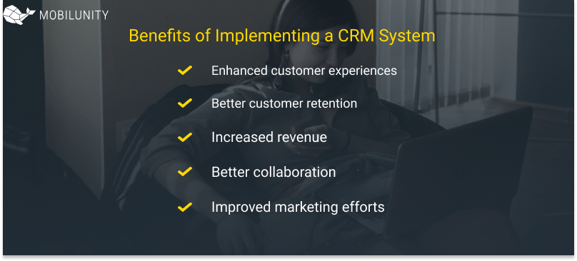 Benefits of Implementing a CRM System
