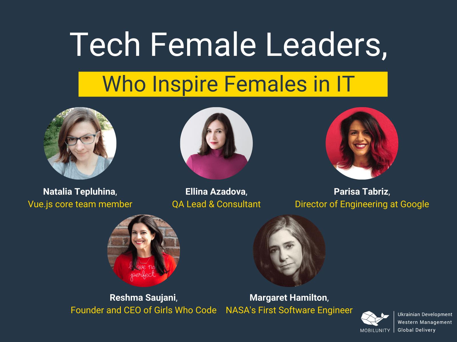 Female Leaders Inspiring Women in Tech