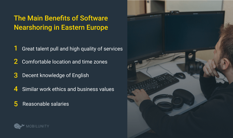 The Main Benefits of Software Nearshoring in Eastern Europe